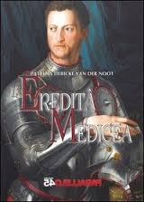 L'eredità medicea, Patrizia Debicke Van Deer Noot