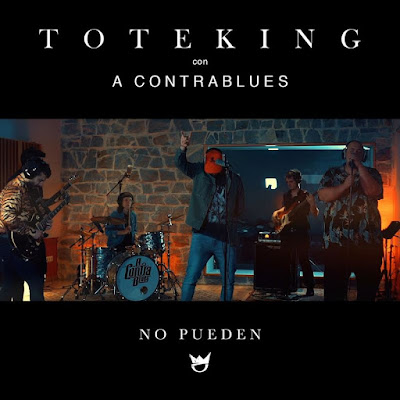 Single: Toteking feat. A Contrablues - No Pueden [2018] (España)