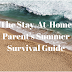 Summer Survival Guide For Stay-at-Home Parents