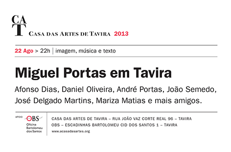 Miguel Portas em Tavira – dia 22 de Ago 2013, pelas 22h, Casa das Artes de Tavira
