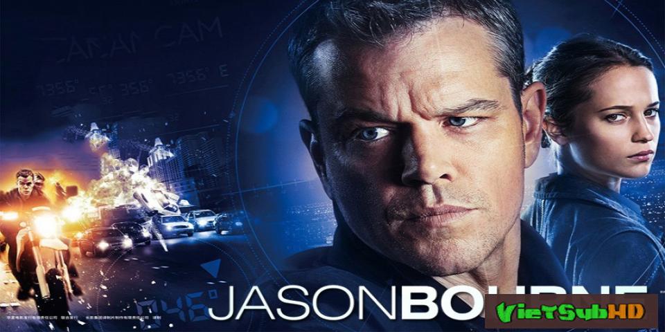 Phim Siêu Điệp Viên 5: Jason Bourne VietSub HD | Bourne 5: Jason Bourne 2016
