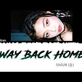 Lirik Lagu Shaun – Way Back Home (Hangul, Romanization, English Translation, Terjemahan Indonesia)
