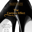 The Carrero Effect by L.T.Marshall