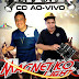 CD (AO VIVO) MAGNÉTICO LIGHT NA BACABEIRA TOCA TUDO (DJ PEDRINHO VIRTUAL)