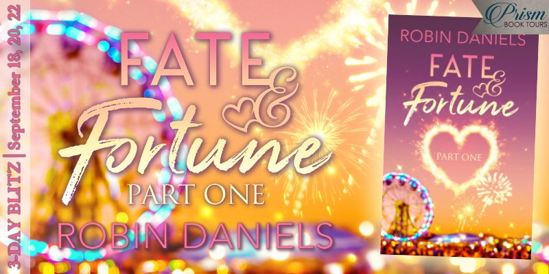 Another excerpt in celebration of the release of FATE & FORTUNE: PART ONE by Robin Daniels!
