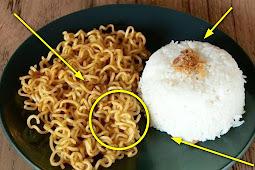 FATAL BANGET !!Jangan Pernah Lagi Makan Nasi Bersama Mi Instan, Akibatnya Bisa Sangat Berbahaya!