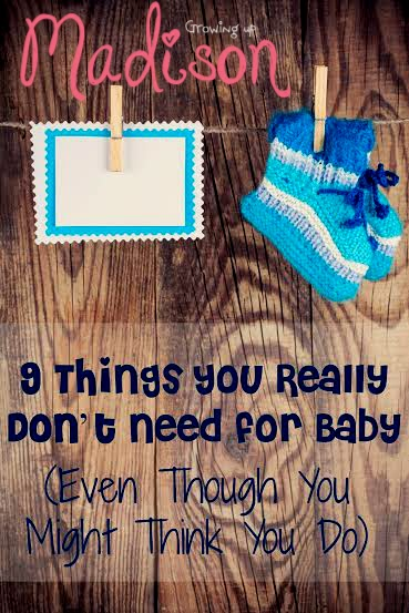 9 Things You Really Don't Need for Baby (Even Though You ...