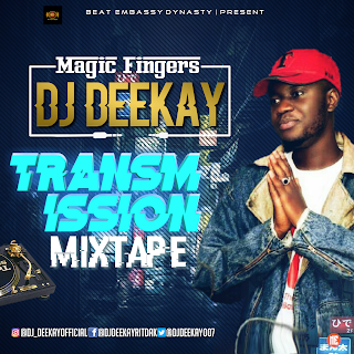FRESH MIXTAPE : Dj Deekay - Transmission Mixtape