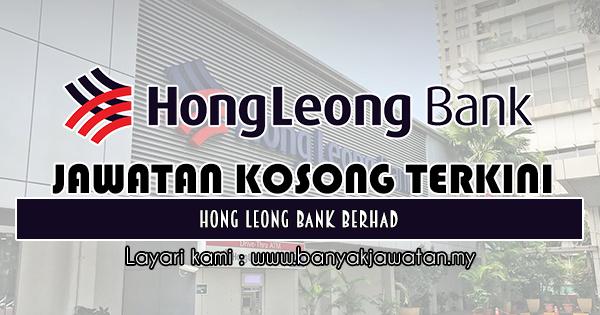 Jawatan Kosong 2018 di Hong Leong Bank Berhad