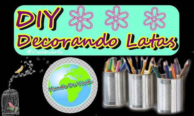 DIY Decorando Latas