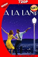 La La Land (2016) Latino HD BDRip 720p - 2016