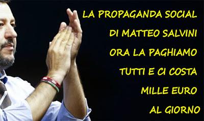 La propaganda social di Matteo Salvini ora la paghiamo tutti e ci costa mille euro al giorno. Il primo giorno al Viminale il ministro dell'Interno ha assunto come collaboratori tutti i membri dello staff di comunicazione, incluso il figlio di Marcello Foa. Aumentando a tutti lo stipendio (tanto non sono soldi suoi). I post contro i migranti e le ong, le dirette Facebook per attaccare a destra e a manca, gli sfottò nei confronti di chiunque lo critichi, le bufale razziste rilanciate a milioni di follower e fan.