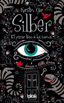 """""""Silber, el primer libro de los sueños"""", de Kerstin Gier"""