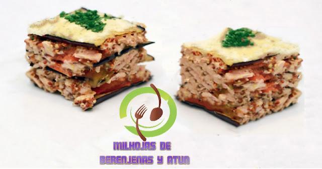 Milhojas de Berenjena y Atún