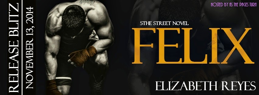 Release Day Blitz: Felix by Elizabeth Reyes