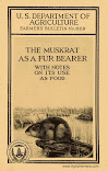 The Muskrat: With Notes On Its Use As Food (1923)