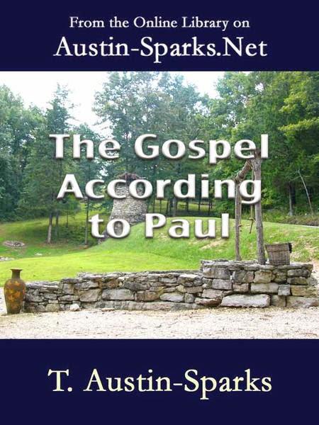 T. Austin Sparks-O Evangelho Segundo Paulo-
