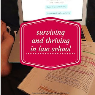 surviving and thriving in law school | brazenandbrunette.com