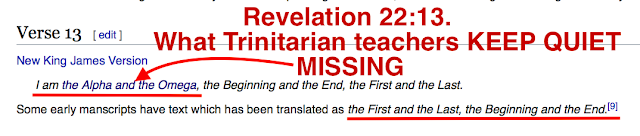 What Trinitarian teachers KEEP QUIET about Revelation 22:13.