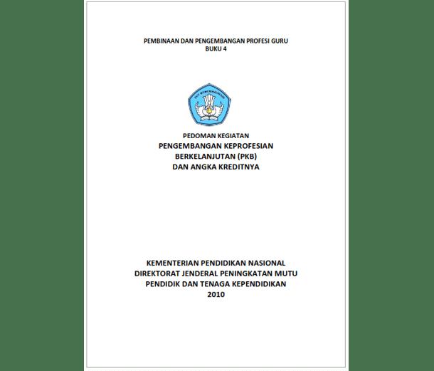 Buku Pedoman Kegiatan PKB (Pengembangan Keprofesian Berkelanjutan) dan Angka Kreditnya