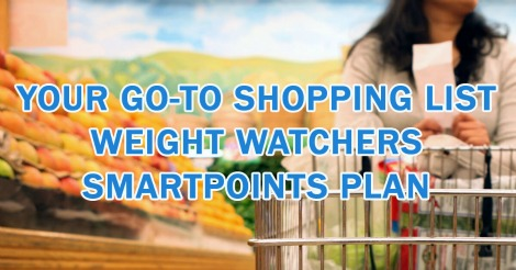 weight watchers recipes: Your Go-To Shopping List – Smartpoints Plan