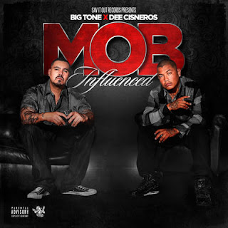 Big Tone & Dee Cisneros - Mob Influenced (2017) - Album Download, Itunes Cover, Official Cover, Album CD Cover Art, Tracklist