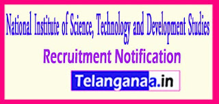 NISTADS National Institute of Science Technology and Development Studies Recruitment Notification 2017 Last Date 29-05-2017