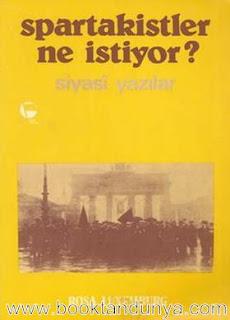 Rosa Luxemburg - Spartakistler Ne İstiyor