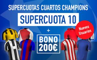 Supercuota Sportium nuevos usuarios vuelta champions + Bono 200€ 18-19 abril codigo JRVM