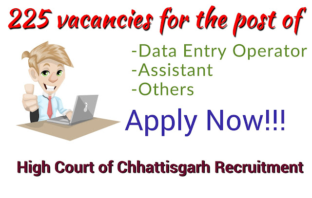 225 Data entry Operator, Assistant and various vacancy in High Court of Chhattisgarh-Govt jobs