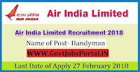 Air India Limited Recruitment 2018 – 98 Handyman