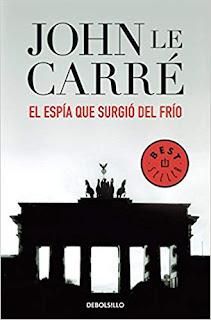 """""""El espía que surgió del frio"""" de John le  Carré"""