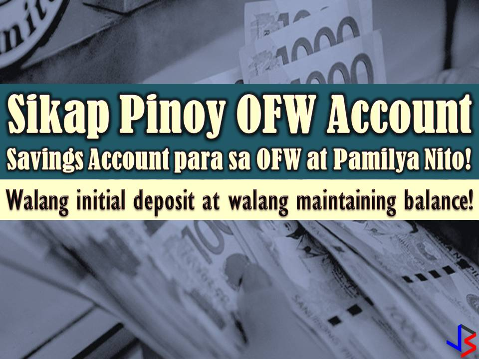 If you want a savings account that does not require an initial deposit, you can apply for Sikap Pinoy OFW Account in Bank of Commerce. However, the Sikap Pinoy OFW Account is exclusively for Overseas Filipino Workers (OFW) only and their beneficiaries.