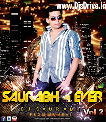 Saurabh+4+Ever+Vol.+2+ +DJ+Saurabh+Front+Cover Saurabh 4 Ever Vol. 2   DJ Saurabh