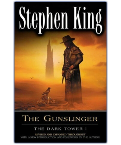 The Gunslinger - The Dark Tower by Stephen King