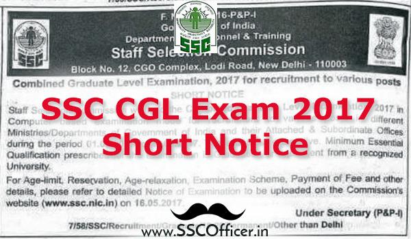 [NOTICE]: SSC CGL Exam 2017 Short Notice- Check Now- SSCOfficer