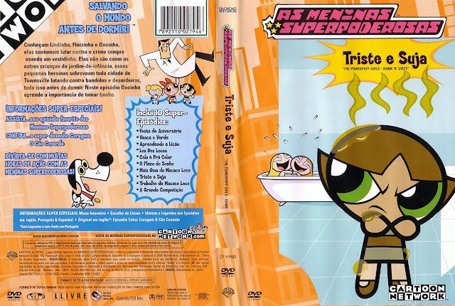 Capa DVD AS MENINAS SUPERPODEROSAS Triste e Suja