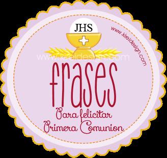 Primera Comunión Frases Para Felicitar Y Saludar Kireidesign