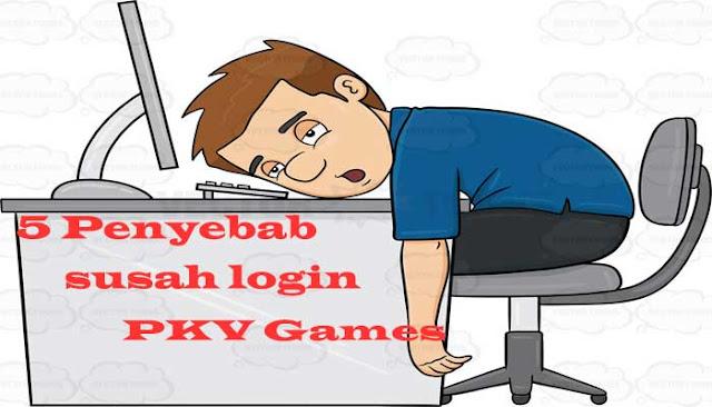 4 Penyebab Susah Login Aplikasi PKV Games Dari HP