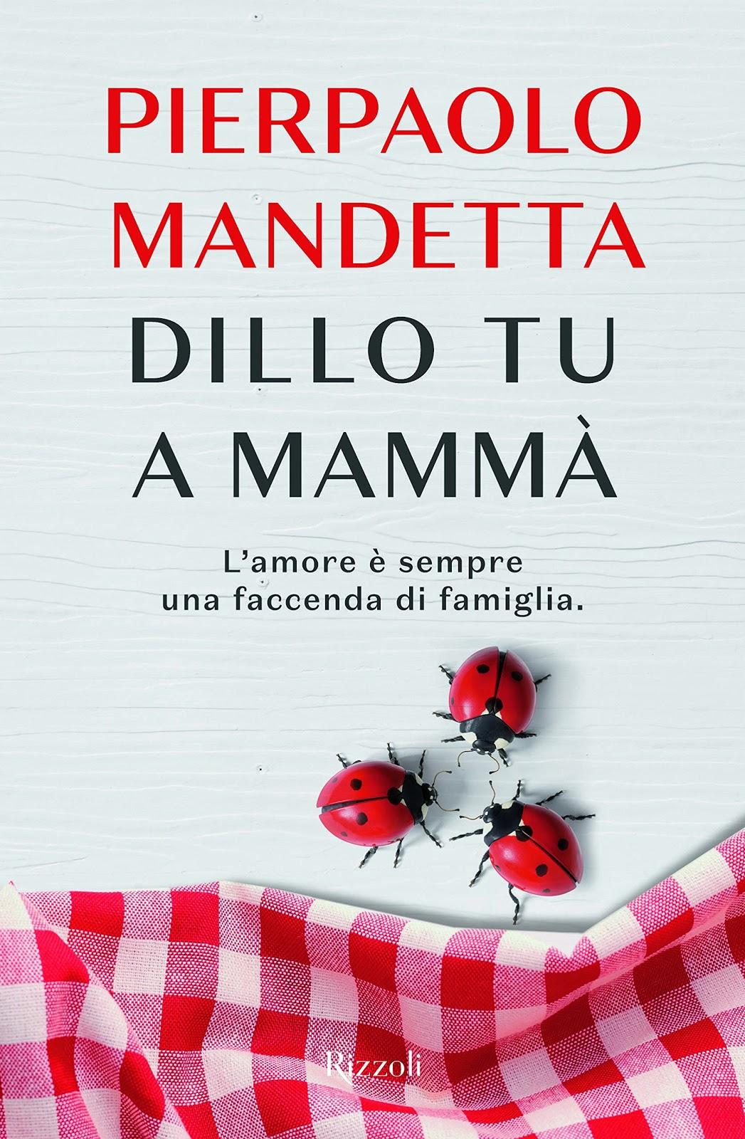 Dillo tu a mammà di Pierpaolo Mandetta