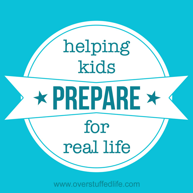 How to help your kids prepare for real life.