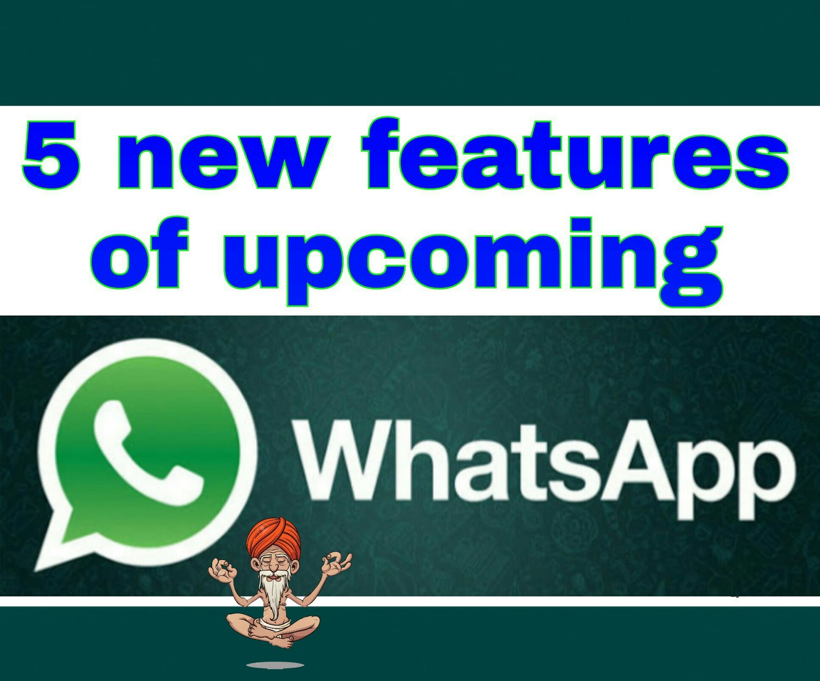 5 new features of WhatsApp
