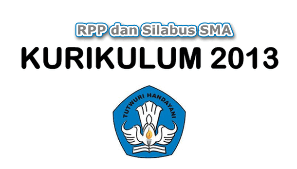 Download RPP dan Silabus SMA Kurikulum 2013