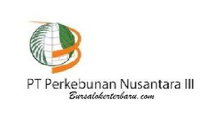Lowongan Kerja Terbaru di PT Perkebunan Nusantara III (Persero) - Bidang Tanaman/Bidang Teknik/Bidang Keuangan/Bidang Umum