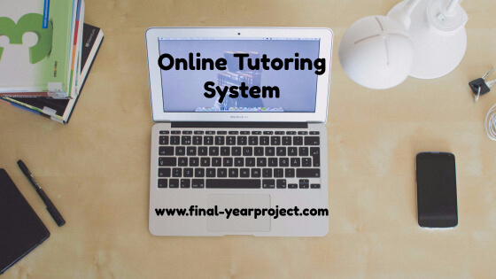 Intelligent Online Tutoring System Free Final Year Project S