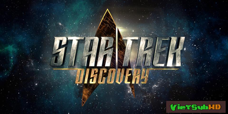 Phim Star Trek: Hành Trình Khám Phá Tập 5 VietSub HD | Star Trek: Discovery 2017