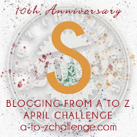 #AtoZChallenge 2019 Tenth Anniversary blogging from A to Z challenge letter S