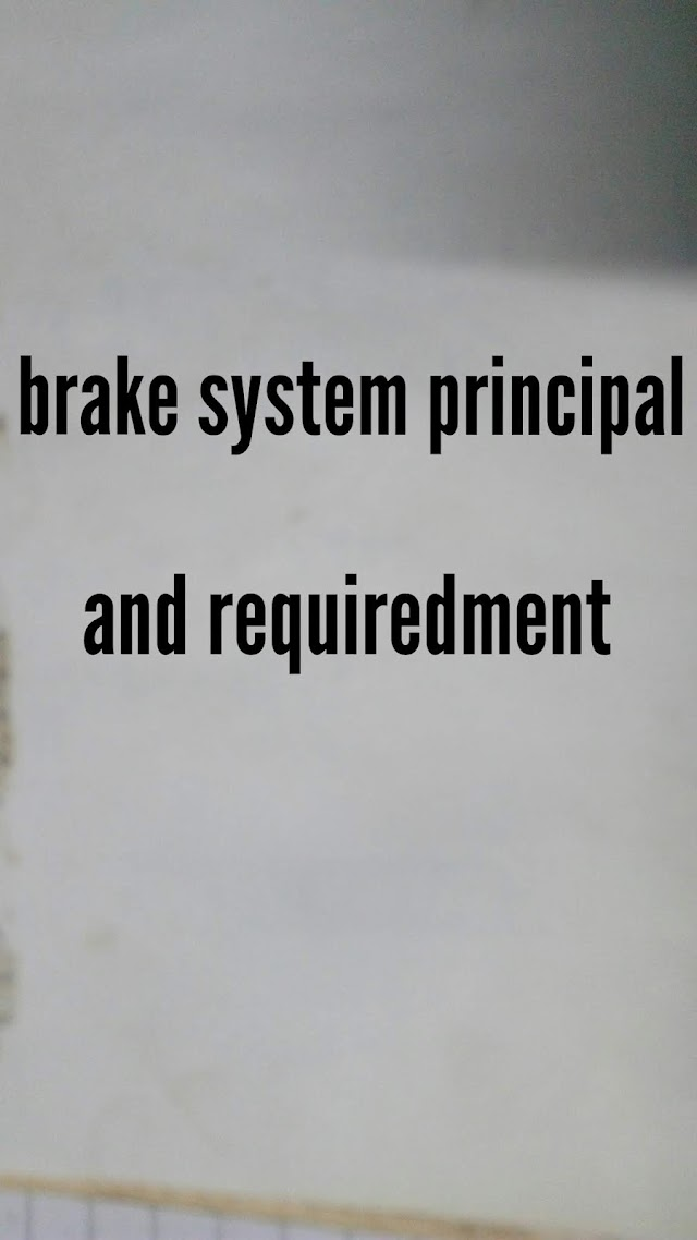 brake system principal and requiredment.