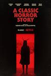 Chuyện Kinh Dị Kinh Điển - A Classic Horror Story