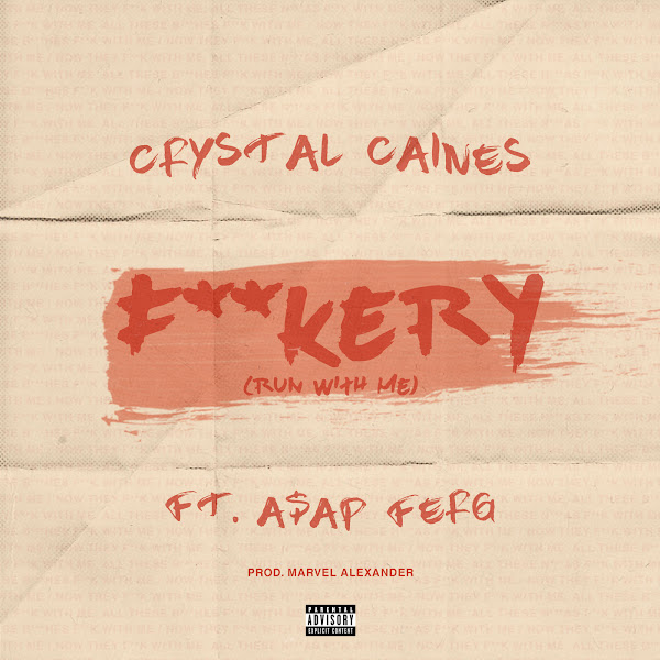 Crystal Caines - F**kery (Fun with Me) [feat. A$AP Ferg] - Single Cover